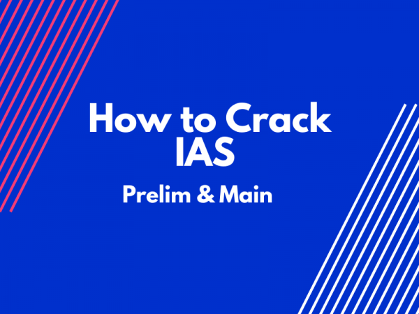 How to Crack IAS-Prelims & Main-Exam – Hindi