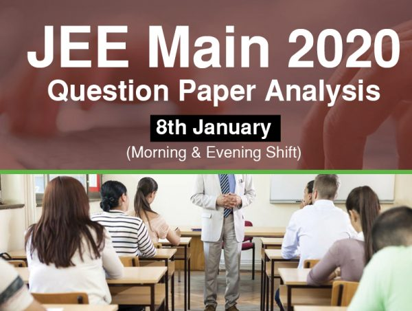 Memory Based paper analysis – 8th Jan JEE 2020