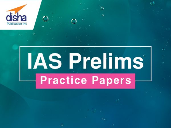 IAS Prelims Practice Papers