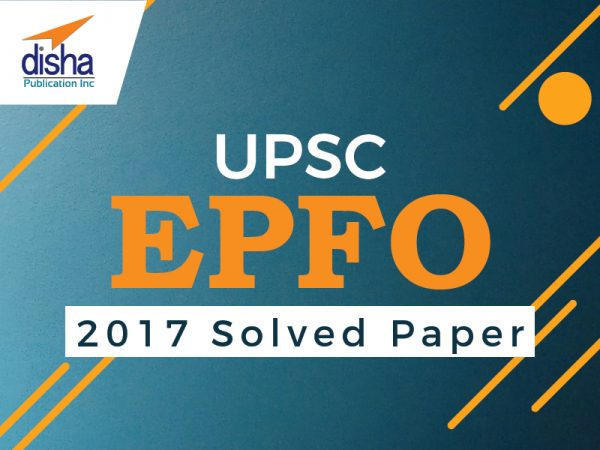 UPSC EPFO 2017 Solved Paper