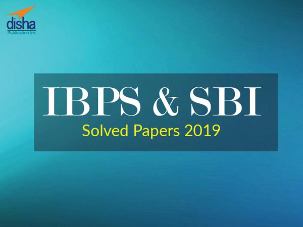 IBPS & SBI Solved Papers 2019