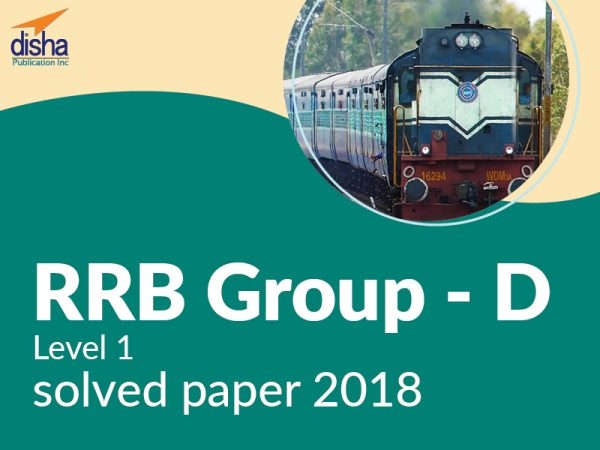 RRB Group – D Level 1 Solved Paper 2018