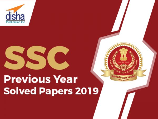 SSC Previous Year Solved Papers 2019​