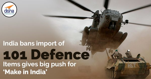 India bans import of 101 Defence Items, giving big push for 'Make in India