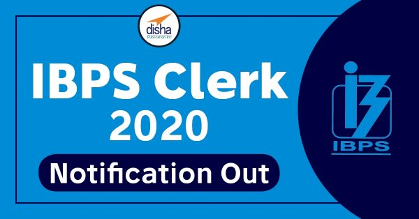 IBPS Clerk 2020 Notification Out