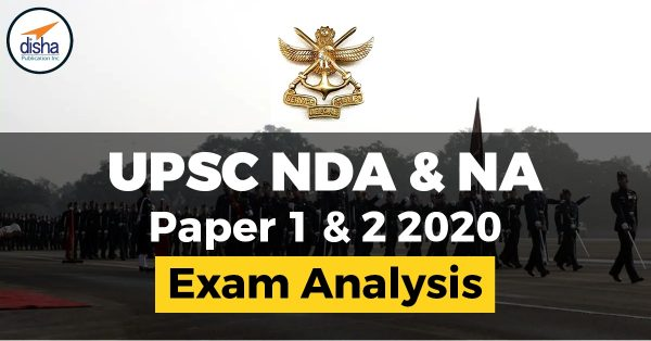 Ananlysis of UPSC NDA I & II 2020 Exam held on 6th September 2020