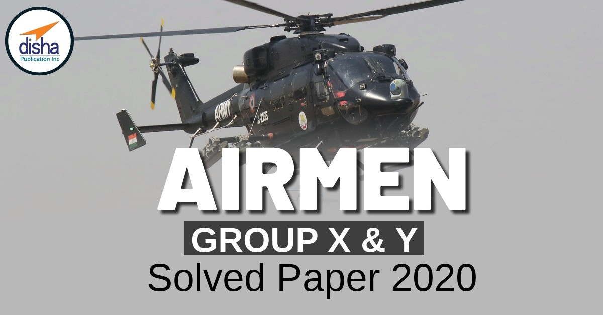 Airmen Group – X & Y Solved Paper -2020
